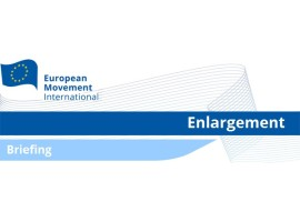 European Movement Briefing on Enlargement