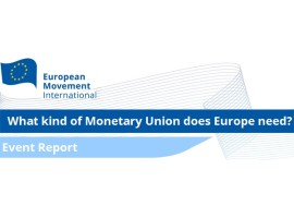 Event Report: What kind of Monetary Union does Europe need?