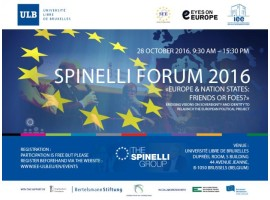 Spinelli Forum 2016: Europe & Nation States – friends or foes?