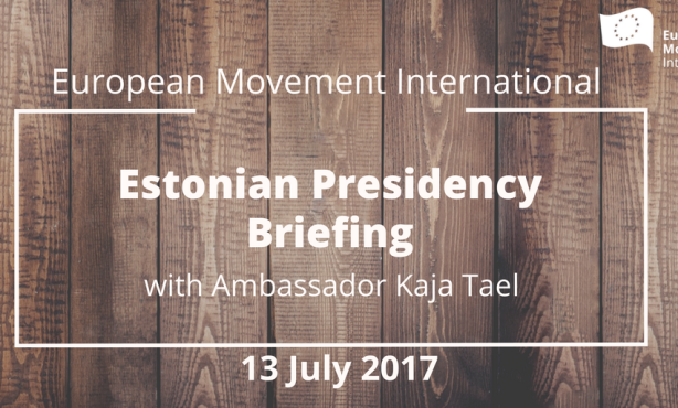 European Movement Estonian Presidency Briefing with Ambassador Kaja Tael