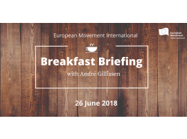 European Movement Breakfast briefing with André Gillissen