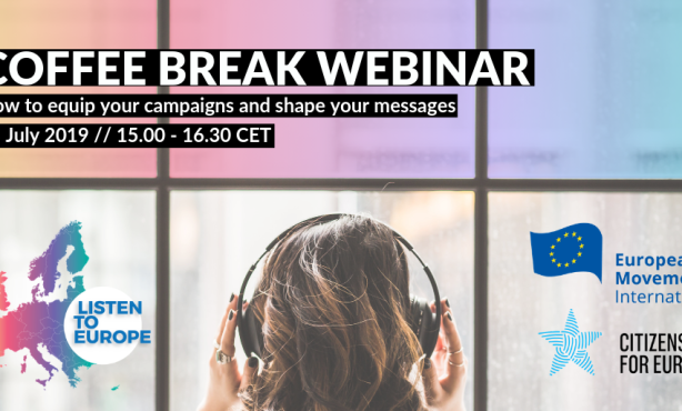 Coffee Break Webinar: How to equip your campaigns and shape your messages