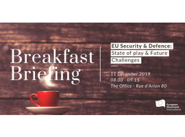Breakfast Briefing | EU Security and Defence: State of play & Future Challenges