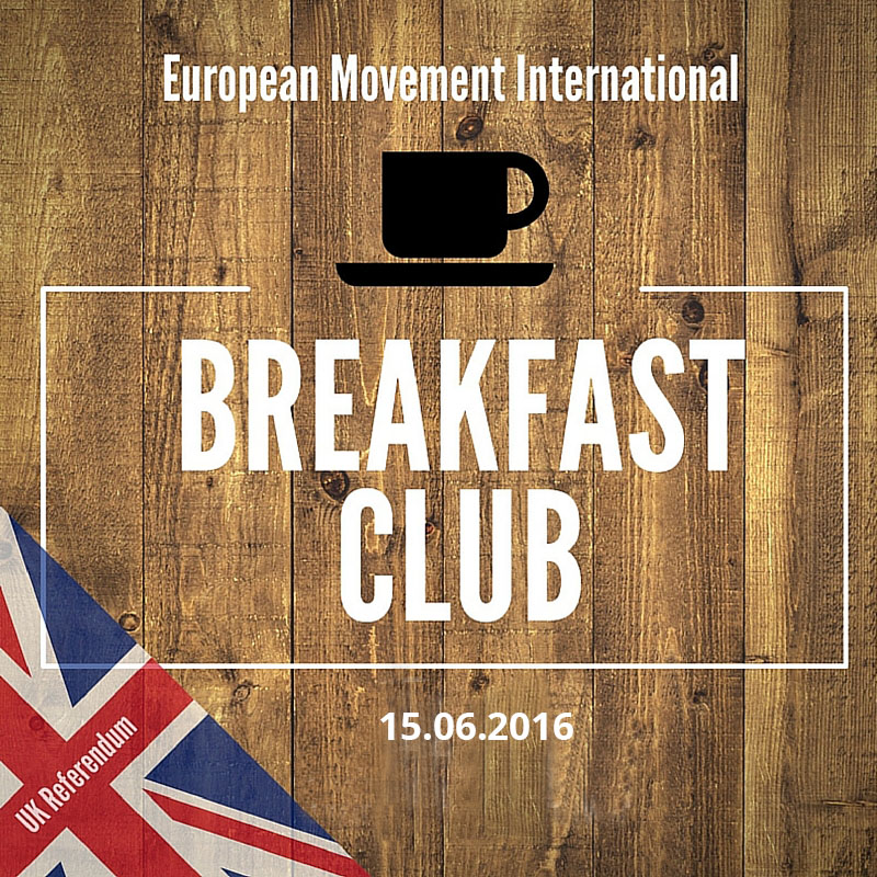 European Movement Breakfast Club: The UK referendum