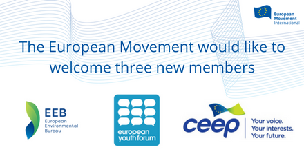 The European Movement welcomes three new members