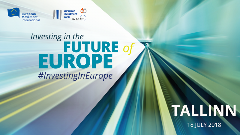 Investing in the Future of Europe – Tallinn